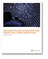 The Four Pillars of an Effective Predictive Coding Workflow