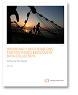 Important considerations for mid-range eDiscovery data collection