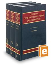 Colorado Civil Procedure Forms and Commentary, 3d (Vols. 11-13, Colorado Practice Series)