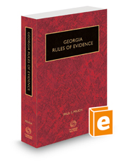 Georgia Rules of Evidence, 2015-2016 ed.