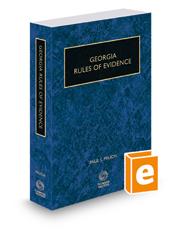 Georgia Rules of Evidence, 2018-2019 ed.