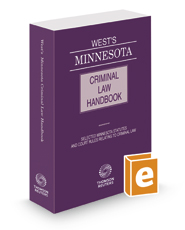 West's® Minnesota Criminal Law Handbook, 2017 ed.