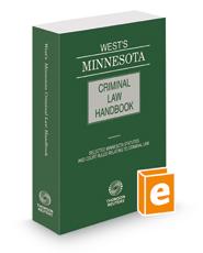 West's® Minnesota Criminal Law Handbook, 2018 ed.
