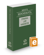 West's® Minnesota Criminal Law Handbook, 2020 ed.