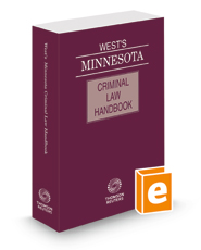 West's® Minnesota Criminal Law Handbook, 2021 ed.