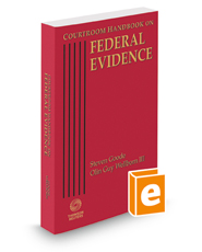 Courtroom Handbook on Federal Evidence, 2016 ed.