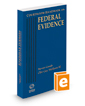 Courtroom Handbook on Federal Evidence, 2019 ed.