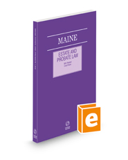 Maine Estate and Probate Law with Related Court Rules, 2021 ed.