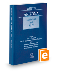 West's Arizona Family Law and Rules, 2019 ed.