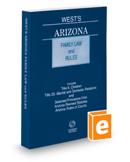 West's Arizona Family Law and Rules, 2021 ed.