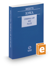 West's Iowa Criminal Law and Rules, 2016 ed.