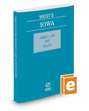 West's Iowa Family Law and Rules, 2017 ed.