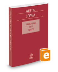 West's Iowa Family Law and Rules, 2018 ed.