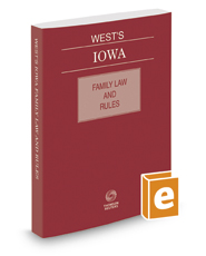 West's Iowa Family Law and Rules, 2019 ed.
