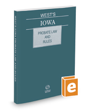 West's Iowa Probate Law and Rules, 2020 ed.
