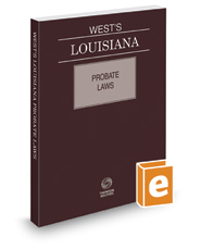West's Louisiana Probate Laws, 2017 ed.