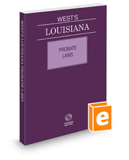 West's Louisiana Probate Laws, 2018 ed.