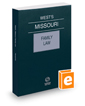 West's® Missouri Family Law, 2018 ed.