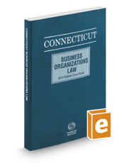 Connecticut Business Organizations Law, 2017 ed.