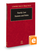 Family Law Statutes and Rules, 2020 ed. (Connecticut Practice Series)
