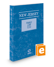 New Jersey Family Law with Related Laws & Court Rules, 2018 ed.