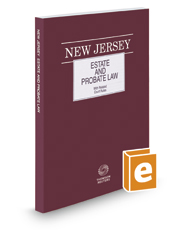New Jersey Estate and Probate Law, 2016 ed.