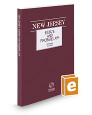 New Jersey Estate and Probate Law, 2017 ed.