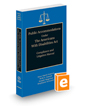 Public Accommodations Under the Americans With Disabilities Act: Compliance and Litigation Manual, 2020-2021 ed.