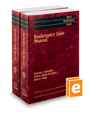 Bankruptcy Code Manual, 2020 ed. (West's® Bankruptcy Series)