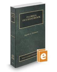 Florida DUI Handbook, 2018-2019 ed. (Vol. 11, Florida Practice Series)