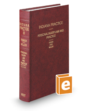 Personal Injury Law and Practice, 2d (Vol. 23, Indiana Practice Series)