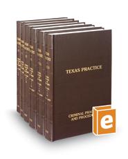Criminal Practice and Procedure, 3d (Vols. 40–43B, Texas Practice Series)