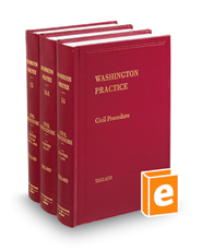 Civil Procedure, 2d (Vols. 14, 14A, and 15, Washington Practice Series)