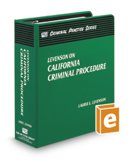 Levenson on California Criminal Procedure (The Rutter Group Criminal Practice Series)
