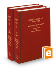 Motor Vehicle Law and Practice with Forms, 5th (Vols. 11 & 12, Massachusetts Practice Series)