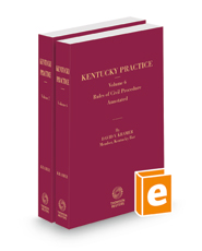 Rules of Civil Procedure Annotated, 2021-2022 ed. (Vols. 6 & 7, Kentucky Practice Series)