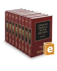 Commercial Litigation in New York State Courts, 4th (Vols. 2-4F, New York Practice Series)
