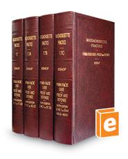 Prima Facie Case - Proof and Defense, 5th (Vols. 17-17C, Massachusetts Practice Series)