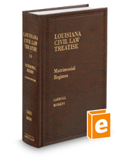 Matrimonial Regimes, 4th (Vol. 16, Louisiana Civil Law Treatise Series)
