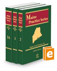 Civil Practice, 3d, 2021-2022 ed. (Vols. 2-3A, Maine Practice Series)