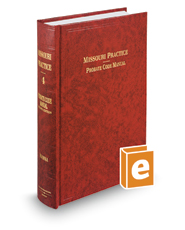 Probate Code Manual, 2d (Vol. 4, Missouri Practice Series)