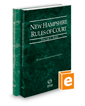 New Hampshire Rules of Court - State and Federal, 2020 ed. (Vols. I & II, New Hampshire Court Rules)