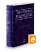 West Virginia Rules of Court - State and Federal, 2018 ed. (Vols. I & II, West Virginia Court Rules)