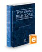 West Virginia Rules of Court - State and Federal, 2020 ed. (Vols. I & II, West Virginia Court Rules)