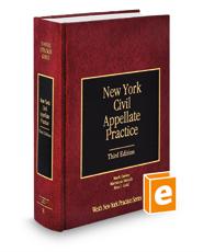 New York Civil Appellate Practice, 3d (Vol. 8, New York Practice Series)