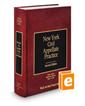 New York Civil Appellate Practice, 2d (Vol. 8, New York Practice Series)