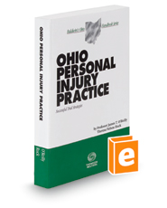 Ohio Personal Injury Practice, 2015 ed. (Baldwin's Ohio Handbook Series)