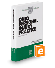 Ohio Personal Injury Practice, 2016 ed. (Baldwin's Ohio Handbook Series)
