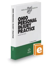 Ohio Personal Injury Practice, 2019 ed. (Baldwin's Ohio Handbook Series)