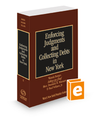 Enforcing Judgments and Collecting Debts in New York, 2020-2021 ed. (Vol. A, New York Practice Series)